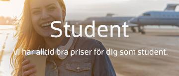 Student - Vi har alltid bra priser för som student.